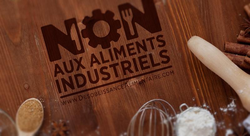 NON aux aliments industriels !